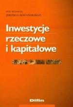 Inwestycje rzeczowe i kapitałowe